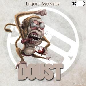 DJ DOUST - Liquid Monkey