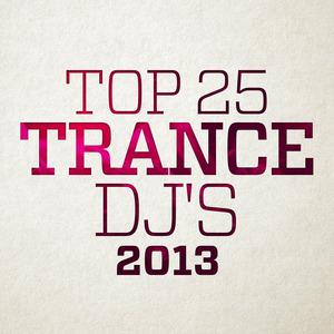 VARIOUS - Top 25 Trance DJ's 2013