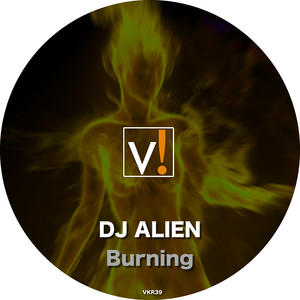 DJ ALIEN - Burning