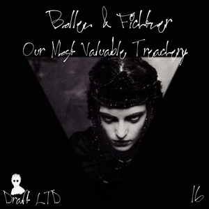 BOLLEN/FICHTNER - Our Most Valuable Treachery