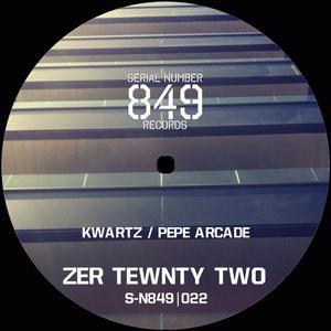 KWARTZ/PEPE ARCADE - Zer Twenty Two