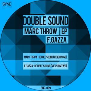 THROW, Marc/FGAZZA - Double Sound EP