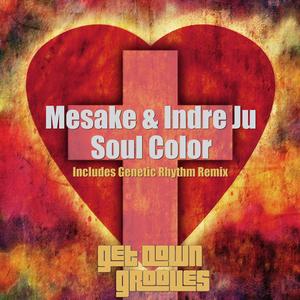MESAKE/INDRE JU - Soul Color