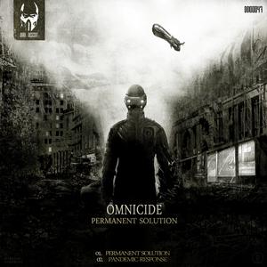 OMNICIDE - Permanent Solution