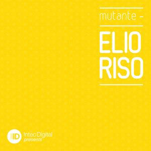 RISO, Elio - Mutante EP