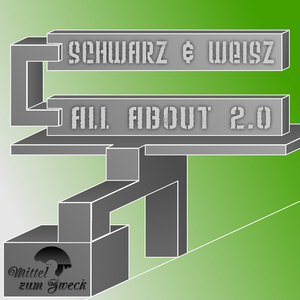 SCHWARZ & WEISZ - All About 2 0
