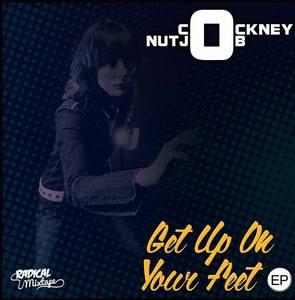 COCKNEY NUTJOB - Get Up On Ya Feet EP