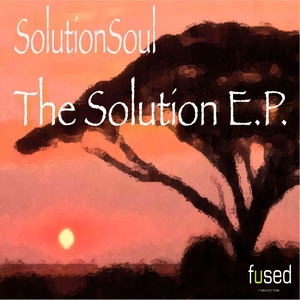 SOLUTION SOUL - The Solution EP