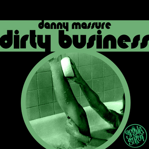 MASSURE, Danny - Dirty Business