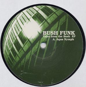 BUSH FUNK - Tales From The Bush EP