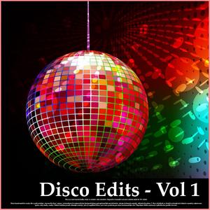 VARIOUS - Disco Edits - Vol 1
