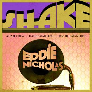 NICHOLAS, Eddie - Shake