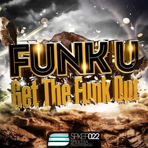 FUNK U - Get The Funk Out