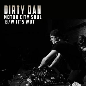 DIRTY DAN - Motor City Soul
