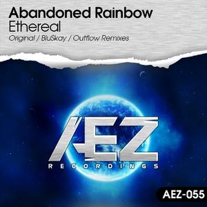 ABANDONED RAINBOW - Ethereal