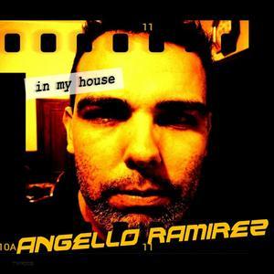 RAMIREZ, Angello - In My House