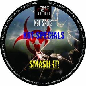 KOT SPECIALS - Smash !t!