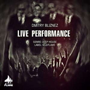 BLIZNEZ, Dmitry - Live Performance
