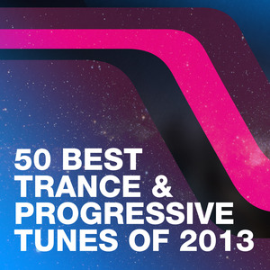 VARIOUS - 50 Best Trance & Progressive Tunes Of 2013