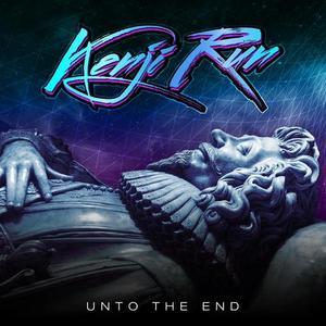 KENJI RUN - Unto The End