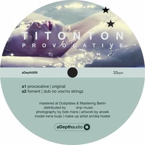 TITONTON - Provocative EP (remixes)