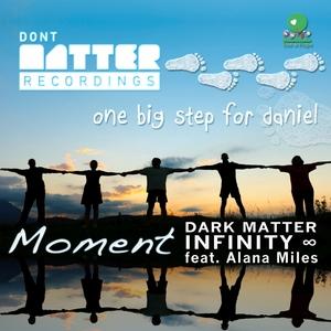 DARK MATTER INFINITY feat ALANA MILES - Moment