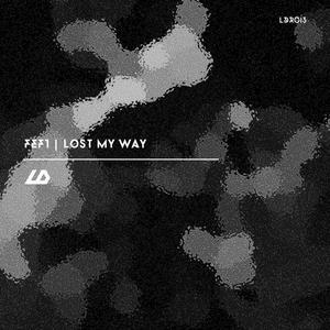 FEFT - Lost My Way