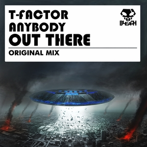 T FACTOR - Anybody Out There
