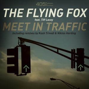 FLYING FOX, The feat TIFF LACEY - Meet In Traffic