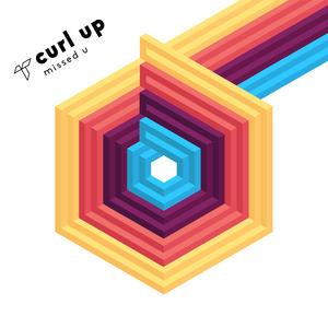 CURL UP - Missed U