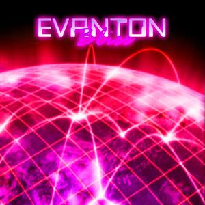 EVANTON - Bliss