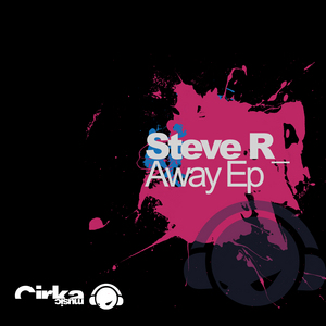 STEVE R - Away EP