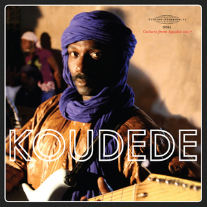 KOUDEDE - Guitars From Agadez Vol 7