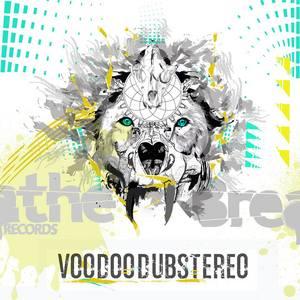 VOODOO DUB STEREO - Voodoo Dub Stereo