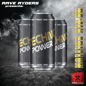 RAVE RYDERS - Techno Power (remix edition)