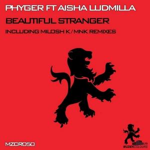 PHYGER feat AISHA LUDMILLA - Beautiful Stranger