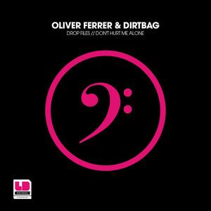 FERRER, Oliver/DIRTBAG - Drop Files