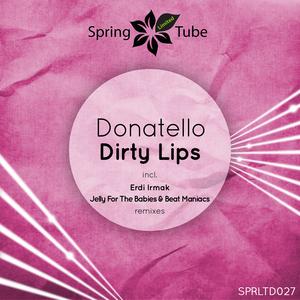 DONATELLO - Dirty Lips (remixes)