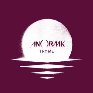 ANORAAK - Try Me EP (remixes)