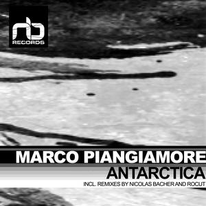 MARCO PIANGIAMORE - Antarctica (remixes)