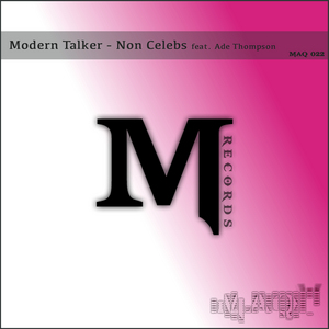 MODERN TALKER feat ADE THOMPSON - Non Celebs