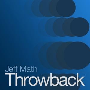 MATH, Jeff - Throwback EP
