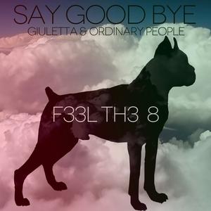 GIULETTA/ORDINARY PEOPLE - Say Good Bye