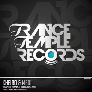 KHEIRO/MEDI - Trance Temple