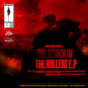 SOCIAL SECURITY - Social Security presents The Attack Of The Rollerz