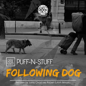 PUFF N STUFF - Following Dog