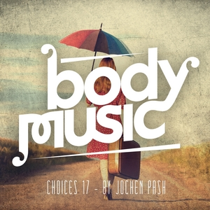 VARIOUS - Body Music - Choices 17