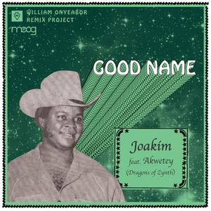 ONYEABOR, William - Good Name Remix