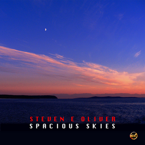 OLIVER, Steven E - Spacious Skies
