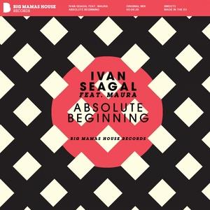 SEAGAL, Ivan feat MAURA - Absolute Beginning
